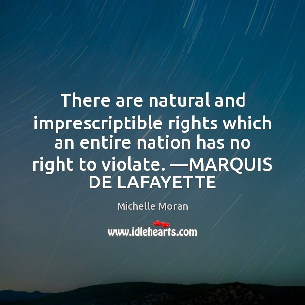 There are natural and imprescriptible rights which an entire nation has no Image