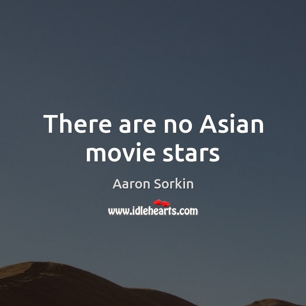 Image, There are no Asian movie stars