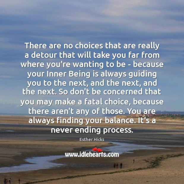 Image, There are no choices that are really a detour that will take