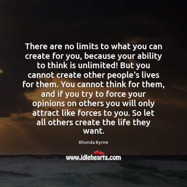 There are no limits to what you can create for you, because Image