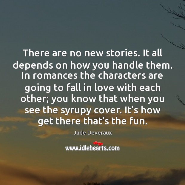 There are no new stories. It all depends on how you handle Image