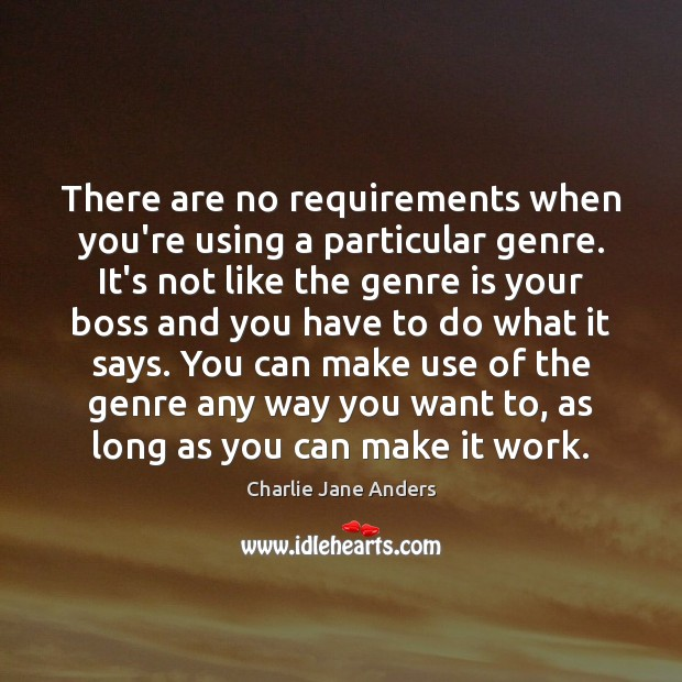 There are no requirements when you're using a particular genre. It's not Image