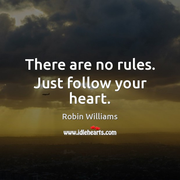 There are no rules. Just follow your heart. Image