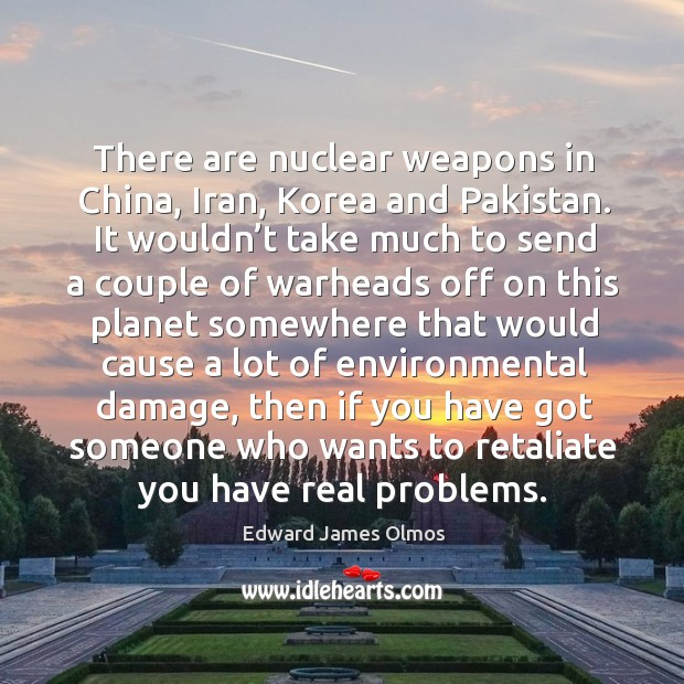 Image, There are nuclear weapons in china, iran, korea and pakistan.