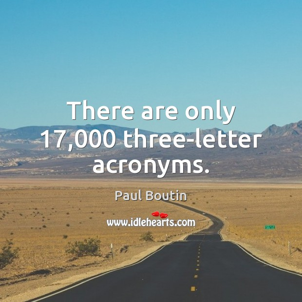 Image, There are only 17,000 three-letter acronyms.