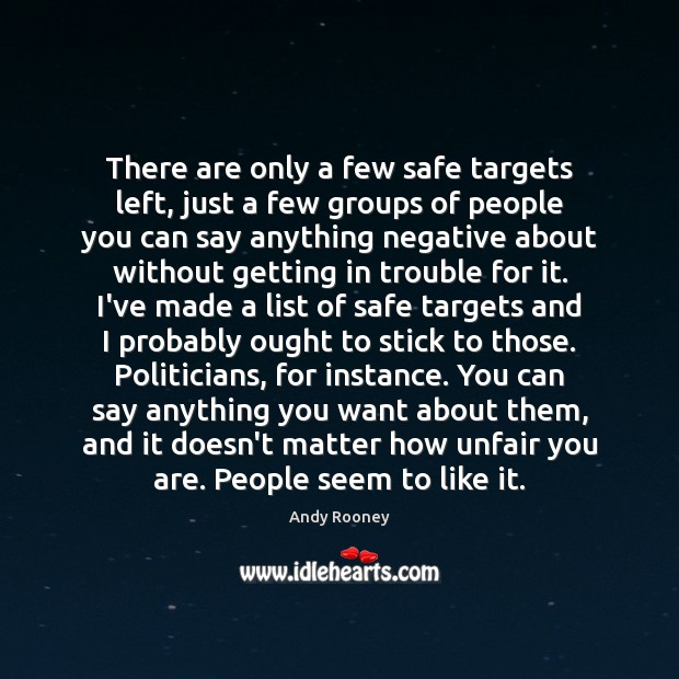 There are only a few safe targets left, just a few groups Image