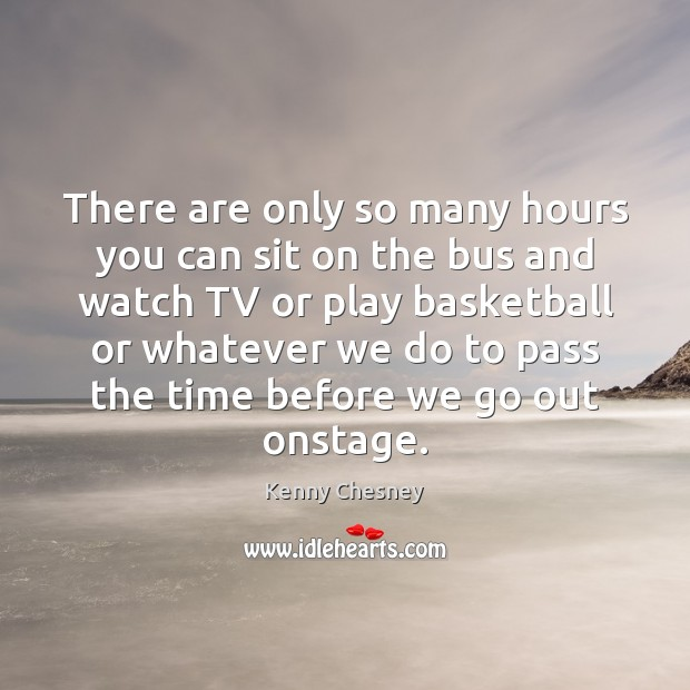 There are only so many hours you can sit on the bus Image