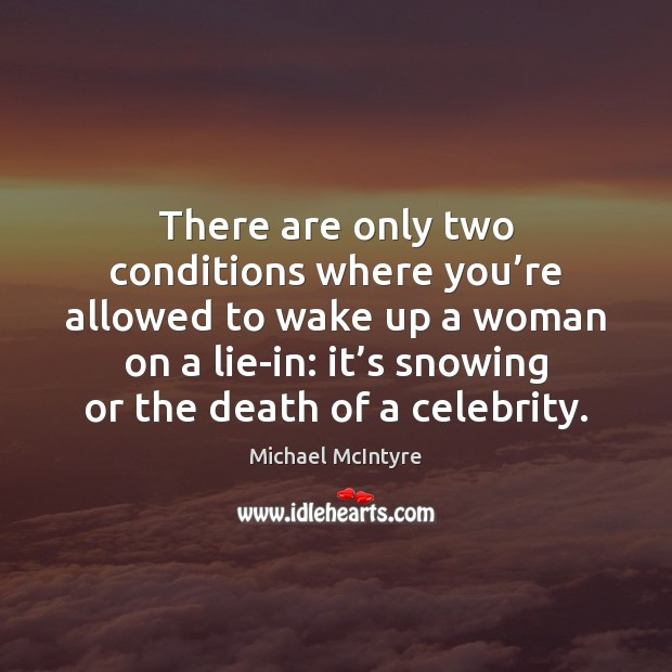 There are only two conditions where you're allowed to wake up Image
