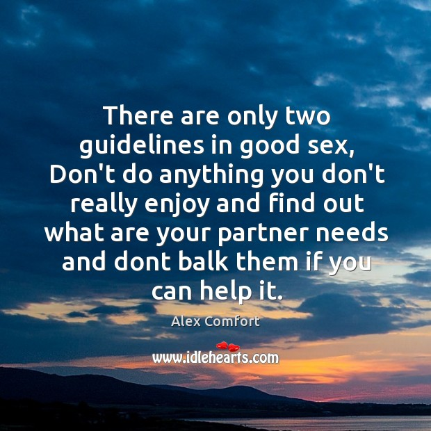 Image, There are only two guidelines in good sex, Don't do anything you
