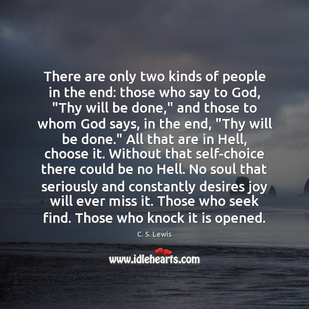 Image, There are only two kinds of people in the end: those who