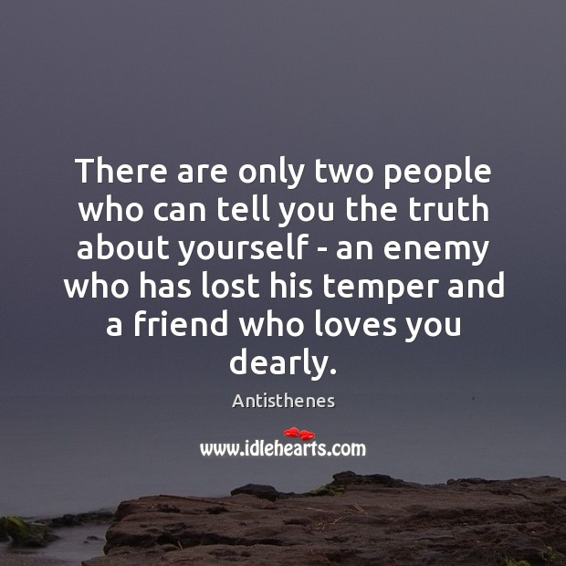 Image, There are only two people who can tell you the truth about