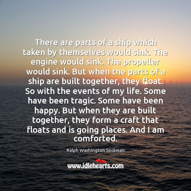 Image, There are parts of a ship which taken by themselves would sink.