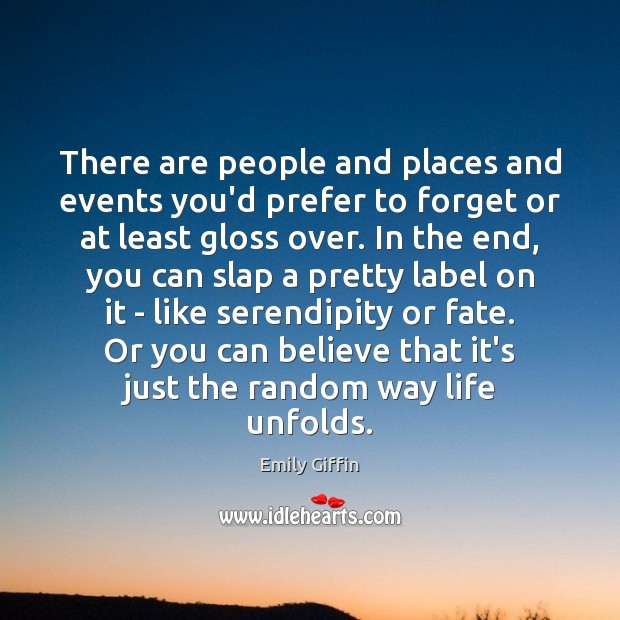 Image, There are people and places and events you'd prefer to forget or
