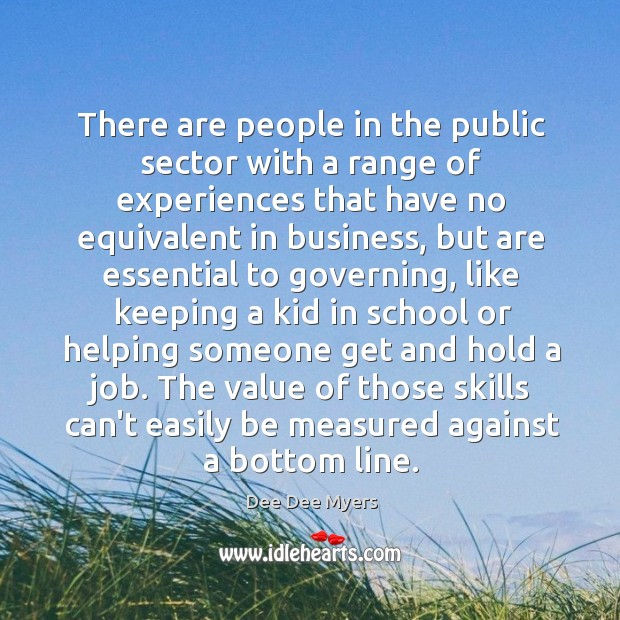 There are people in the public sector with a range of experiences Image
