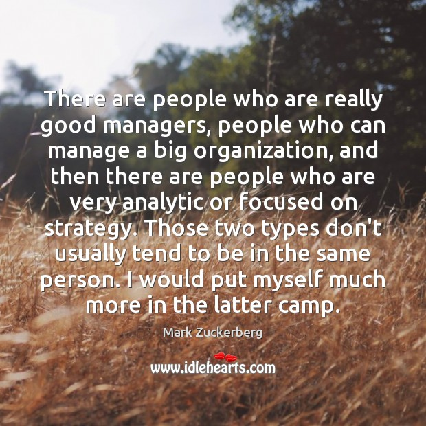 Image, There are people who are really good managers, people who can manage