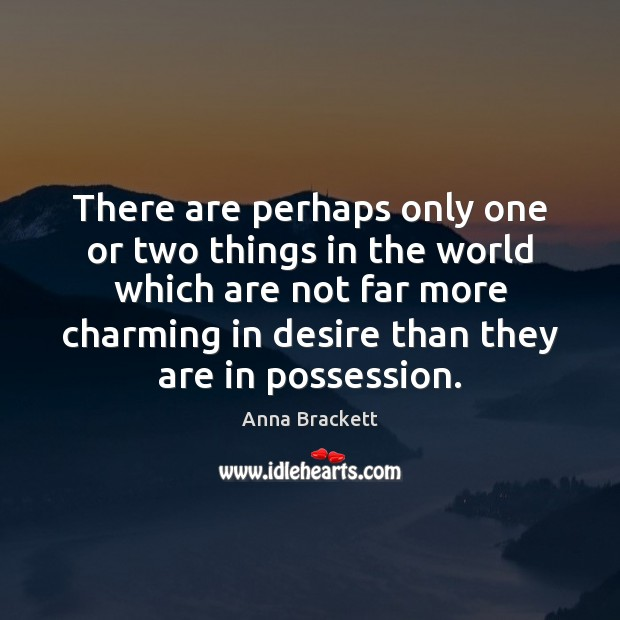 Image, There are perhaps only one or two things in the world which