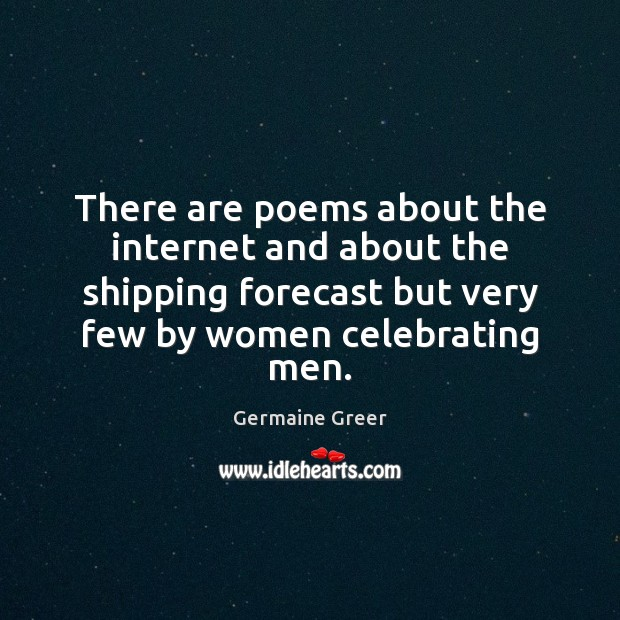 There are poems about the internet and about the shipping forecast but Image