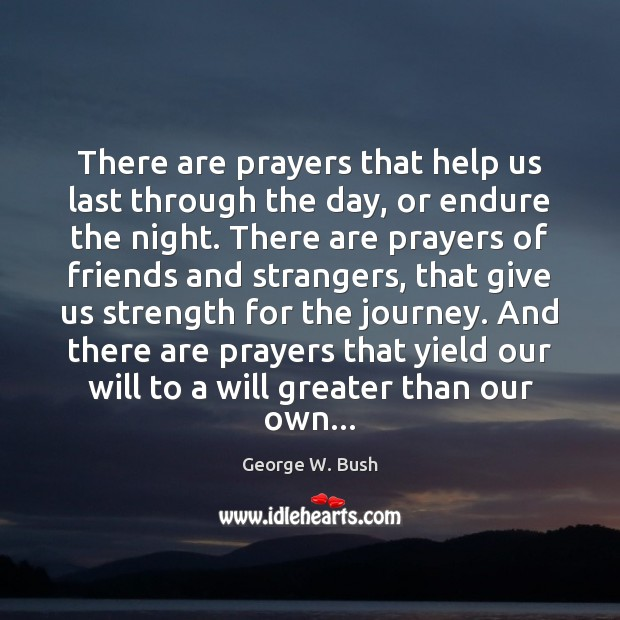 Image, There are prayers that help us last through the day, or endure