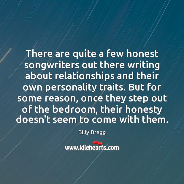 There are quite a few honest songwriters out there writing about relationships Image