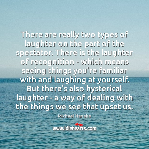 Image, There are really two types of laughter on the part of the