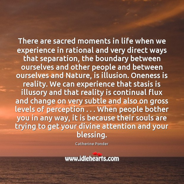 There are sacred moments in life when we experience in rational and Image