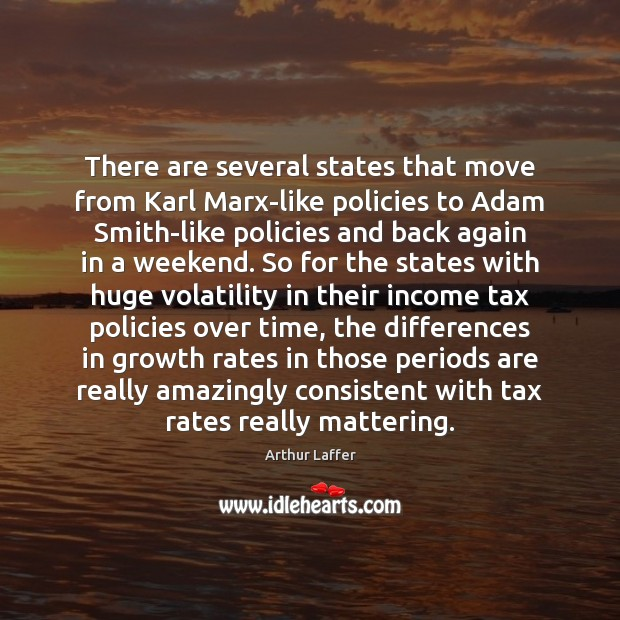 Image, There are several states that move from Karl Marx-like policies to Adam