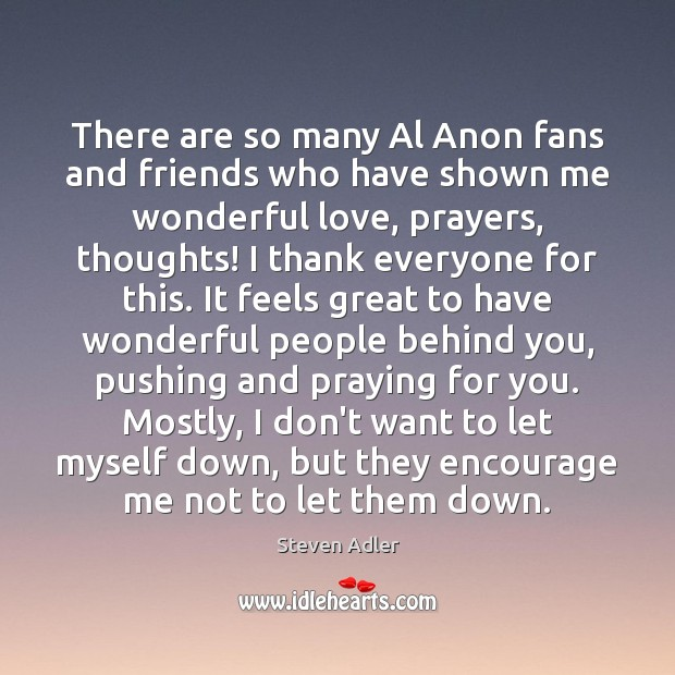Image, There are so many Al Anon fans and friends who have shown