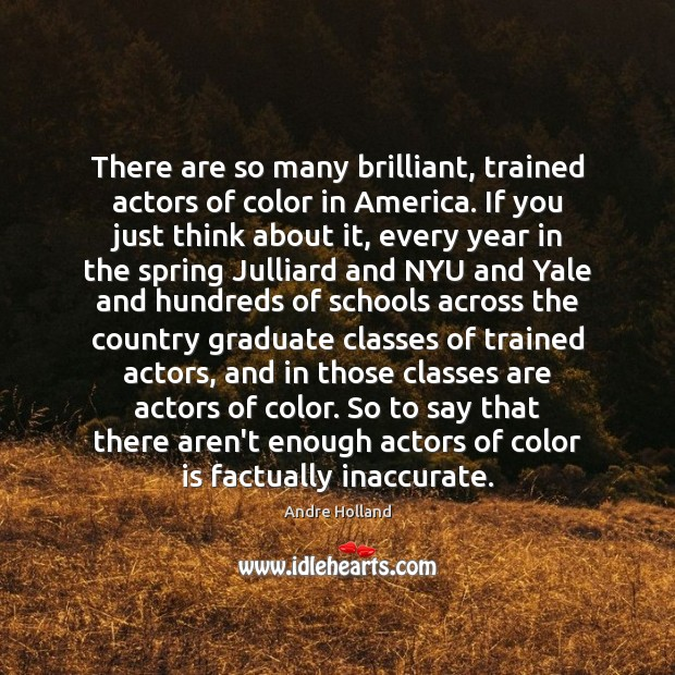 Image, There are so many brilliant, trained actors of color in America. If