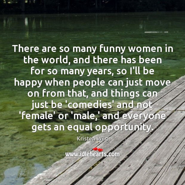 There are so many funny women in the world, and there has Image