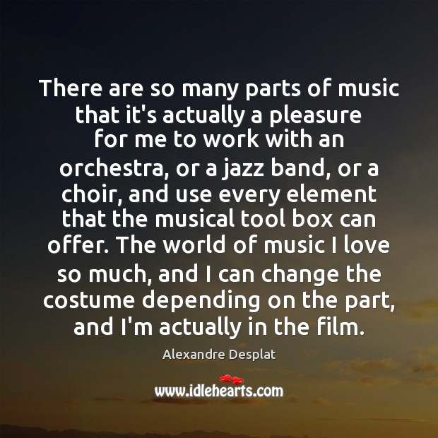Image, There are so many parts of music that it's actually a pleasure