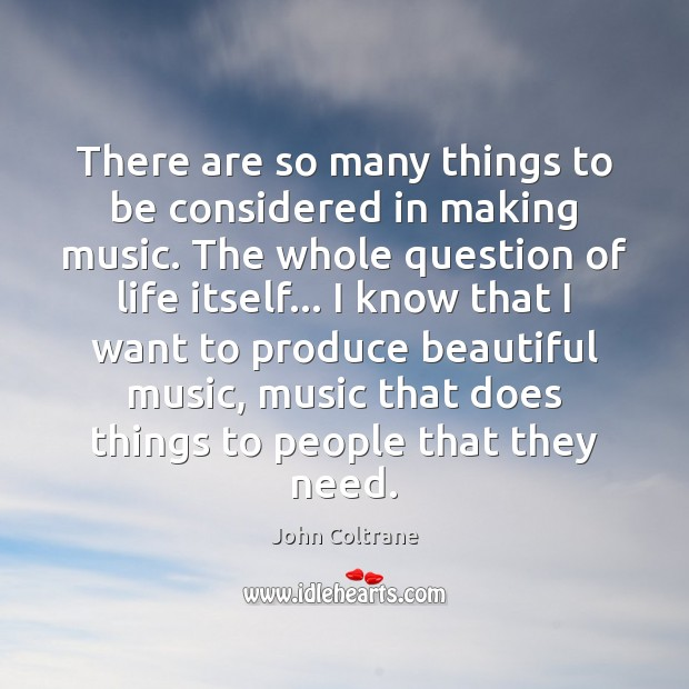 Image, There are so many things to be considered in making music. The