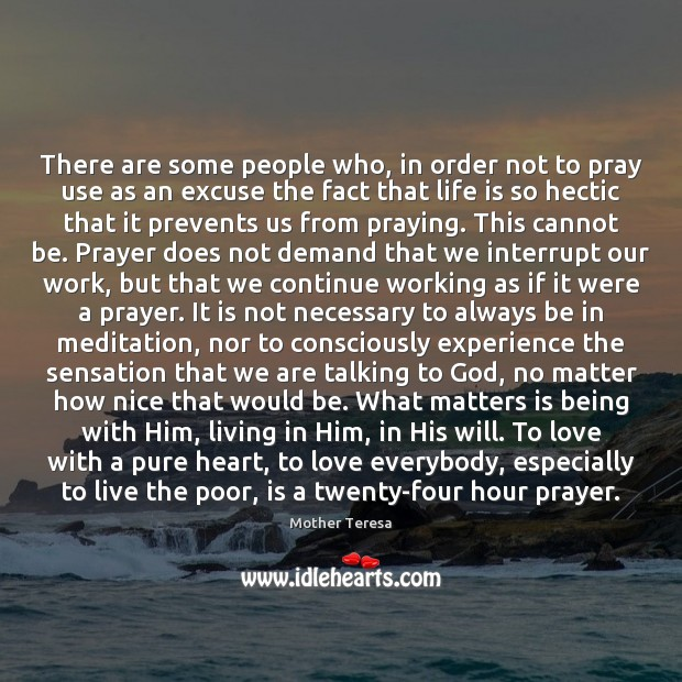 Image, There are some people who, in order not to pray use as
