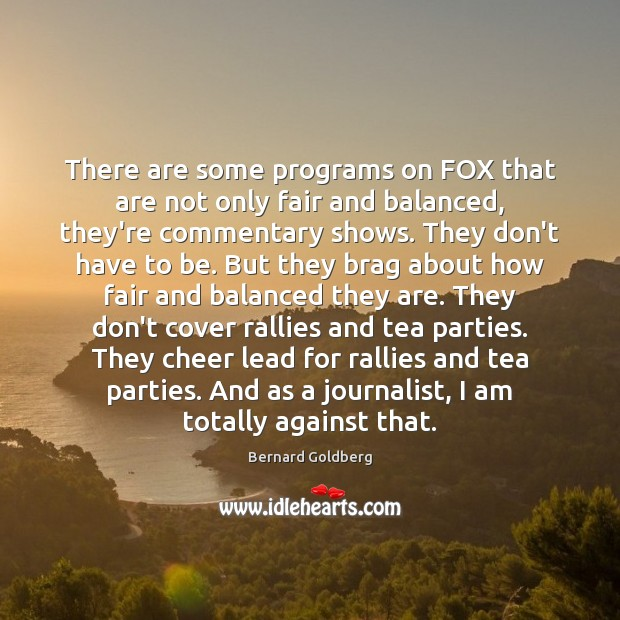 Image, There are some programs on FOX that are not only fair and