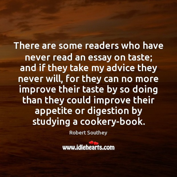 There are some readers who have never read an essay on taste; Image