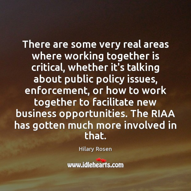 Image, There are some very real areas where working together is critical, whether
