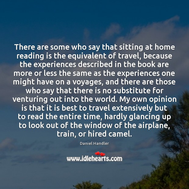 There are some who say that sitting at home reading is the Image