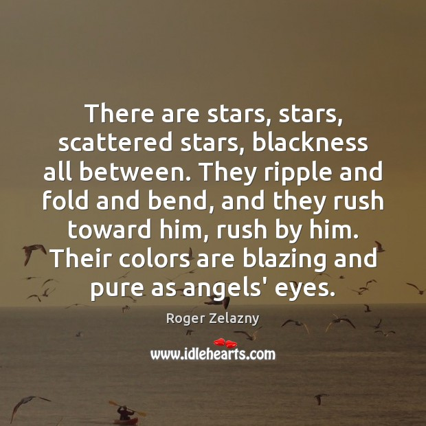 Image, There are stars, stars, scattered stars, blackness all between. They ripple and