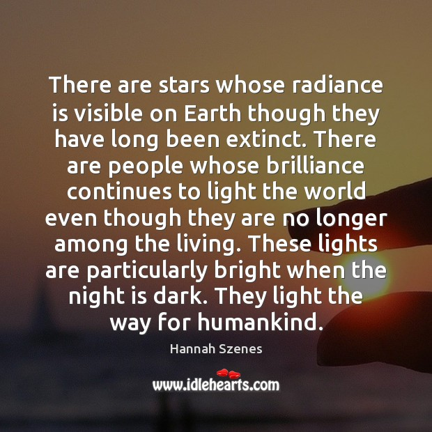 There are stars whose radiance is visible on Earth though they have Image