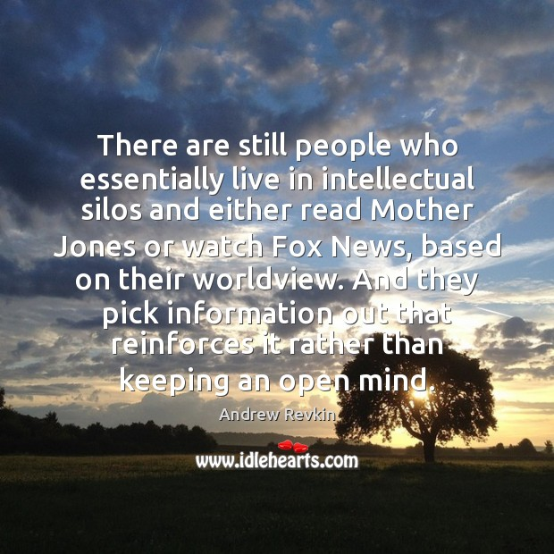 Image, There are still people who essentially live in intellectual silos and either