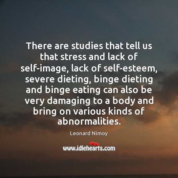 Image, There are studies that tell us that stress and lack of self-image,