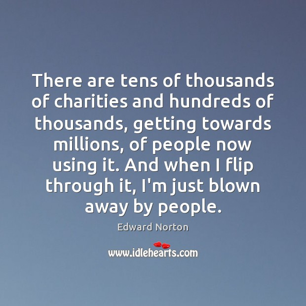 Image, There are tens of thousands of charities and hundreds of thousands, getting