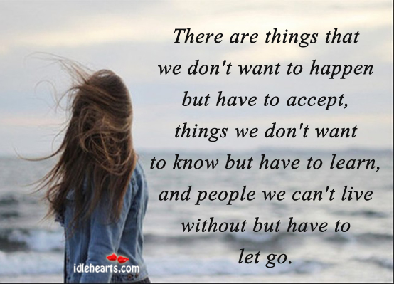 There are people we can't live without but have to let go. Image