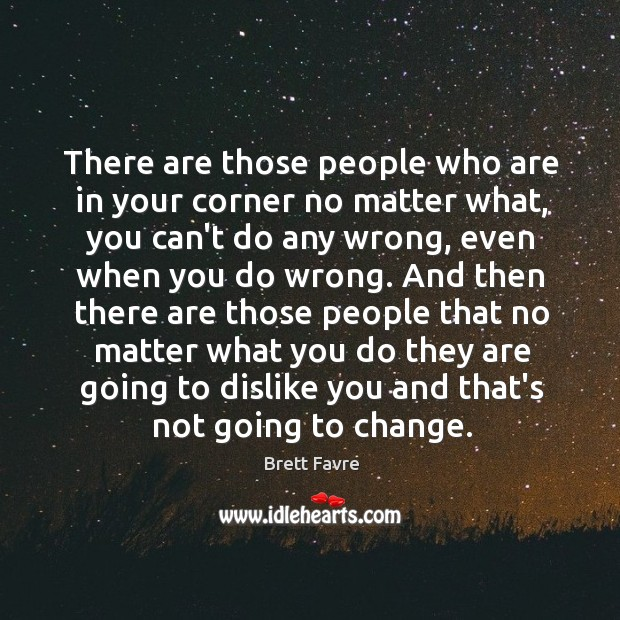 There are those people who are in your corner no matter what, Image