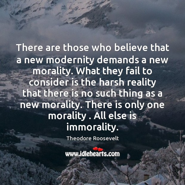 Image, There are those who believe that a new modernity demands a new