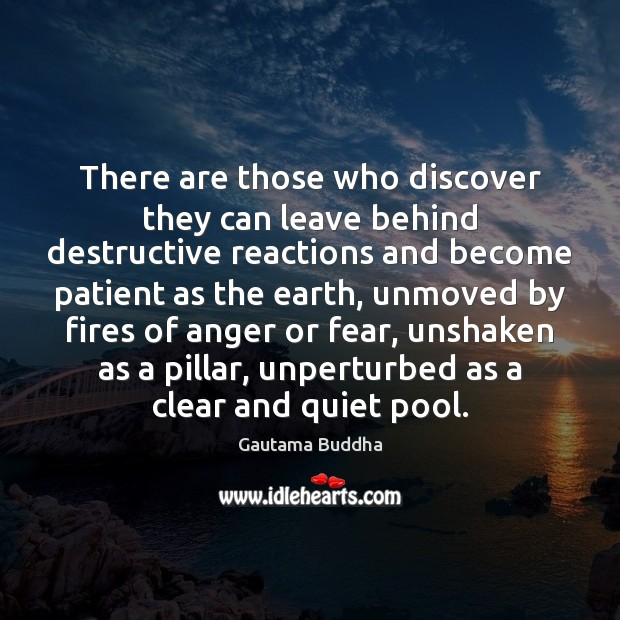 Image, There are those who discover they can leave behind destructive reactions and