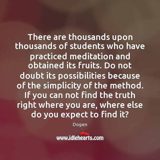 Image, There are thousands upon thousands of students who have practiced meditation and