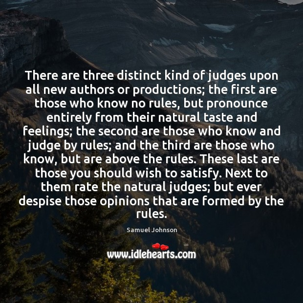 Image, There are three distinct kind of judges upon all new authors or