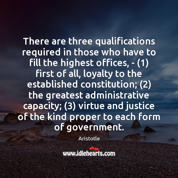 Image, There are three qualifications required in those who have to fill the