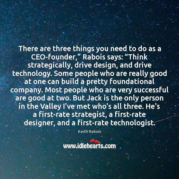 """There are three things you need to do as a CEO-founder,"""" Rabois Image"""