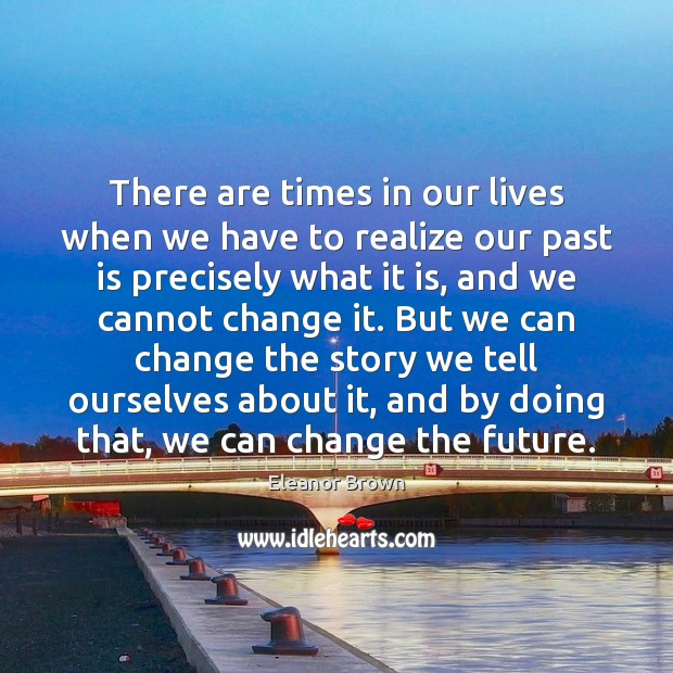 There are times in our lives when we have to realize our Image